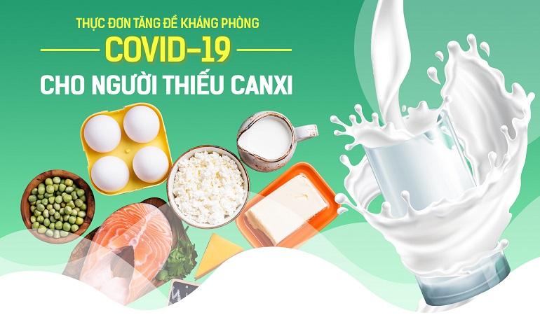 Thực đơn tăng đề kháng phòng COVID-19 cho người thiếu Canxi