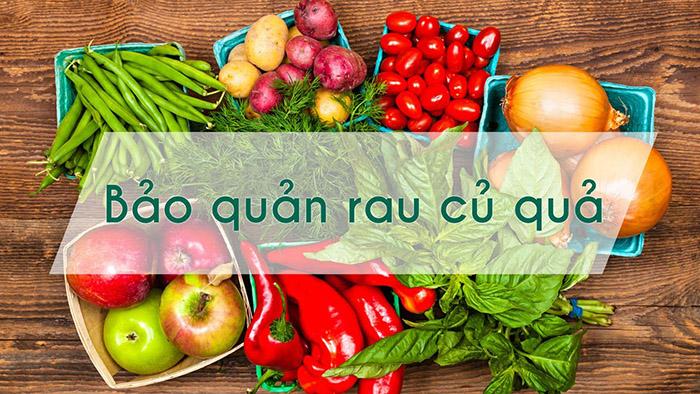 Mẹo bảo quản rau củ quả tươi lâu dùng trong mùa dịch COVID-1